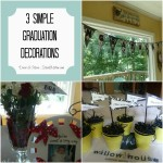 3 Simple (and Inexpensive) Graduation Decorations