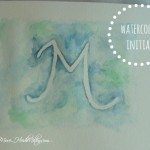 Watercolor Initial (DIY)