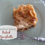 Feed A Crowd: Easy Baked Spaghetti