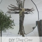 DIY Twig Cross {Easy Easter Craft}
